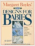 Margaret Boyles' Designs for Babies, Margaret Boyles, 0671439022