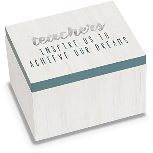 Teacher Keepsake Box - Pavilion Gift Company Teachers Inspire Us to Achieve Our Dreams Trinket Box
