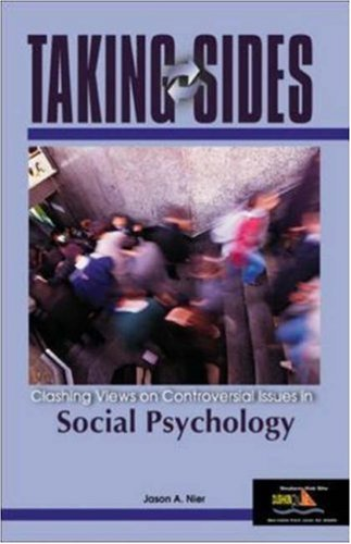 Taking Sides: Clashing Views on Controversial Issues in Social Psychology
