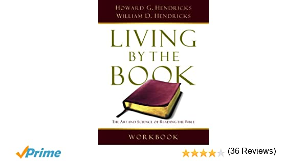 Living By the Book Workbook: The Art and Science of Reading the ...