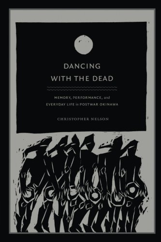 Dancing with the Dead: Memory, Performance, and Everyday Life in Postwar Okinawa (Asia-Pacific: Culture, Politics, and - Drum Ethnic Samples