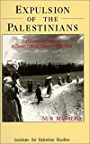 Expulsion of the Palestinians : The Concept of 'Transfer' in Zionist Political Thought, 1882-1948, Masalha, Nur, 0887282350