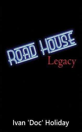 Road House Legacy pdf