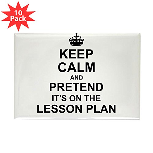 CafePress - Keep Calm And Pretend Its On The Lesson Plan Magne - Rectangle Magnet, 2