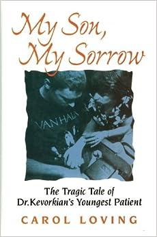 My Son, My Sorrow