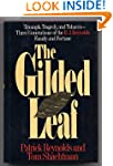 Gilded Leaf: Triumph, Tragedy, and To...