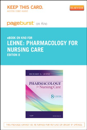 Pharmacology for Nursing Care - Elsevier eBook on Intel Education Study (Retail Access Card), 8e