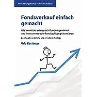 Fondsverkauf einfach gemacht: Wie Vermittler erfolgreich Kunden gewinnen und Investments oder Fondspolicen präsentieren