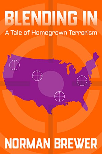 Book: Blending In - A Tale of Homegrown Terrorism by Norman Brewer