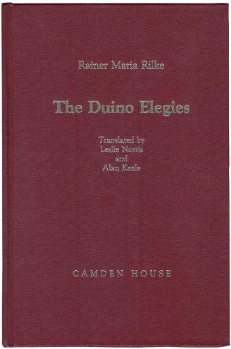 The Duino Elegies (Studies in German Literature, Linguistics, & Culture)