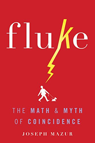 Book Cover: Fluke: The Math and Myth of Coincidence