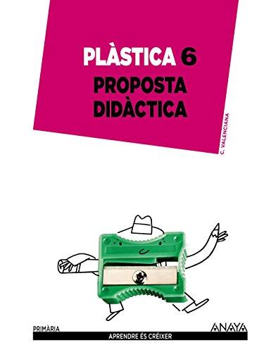 Plàstica 6. Proposta didàctica.