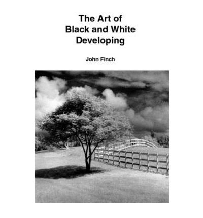 The Art of Black and White Developing (Paperback) - Common