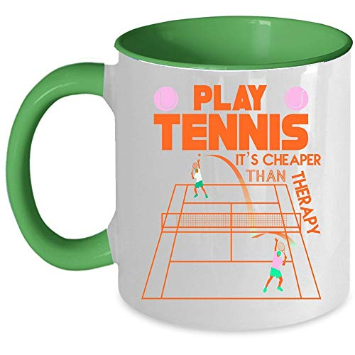 Tennis Player Coffee Mug, Play Tennis It's Cheaper Than Therapy Accent Mug (Accent Mug - Green) - Mug 11 oz accent mug - green