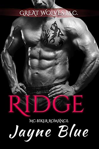 Ridge: M.C. Biker Romance (Great Wolves Motorcycle Club Book 16)