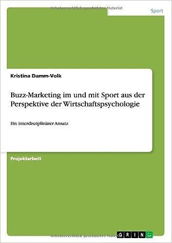 Buzz-Marketing Im Und Mit Sport Aus Der Perspektive Der Wirtschaftspsychologie