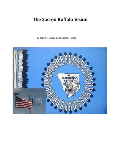 (The Sacred Buffalo Vision)
