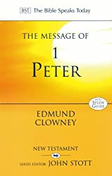 The Message of 1 Peter: The Way of the Cross (The Bible Speaks Today) by Edmund P. Clowney (1994-05-04)