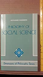 Philosophy Of Social Science (Dimensions of Philosophy)