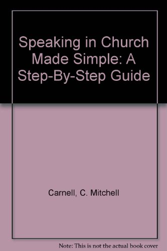 Speaking in Church Made Simple: A Step-By-Step Guide