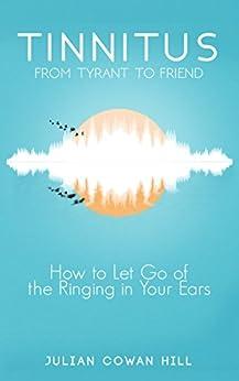 Tinnitus Tyrant Friend Ringing Your ebook