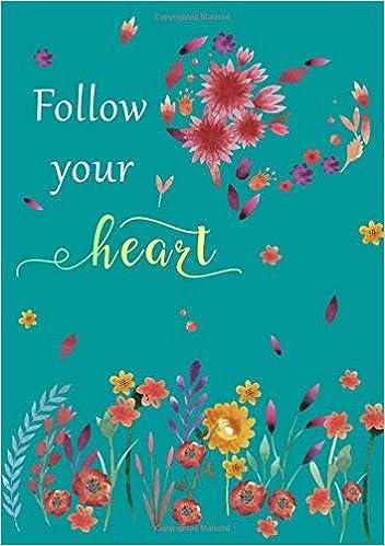com follow your heart b medium journal notebook