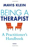 Being a Therapist, Mavis Klein, 1780490194