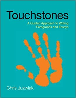 Touchstones by Juzwiak, Chris. (Bedford/St. Martin's,2013)