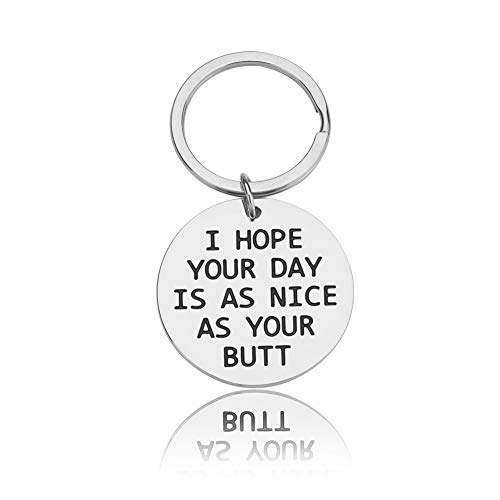 Valentines Day Gifts for Her Him Girlfriend Boyfriend Keychain Newlywed Gifts Wife Husband Wedding Anniversary Gifts I Hope Your Day is As Nice As Your Btt,Ass Gag Gifts