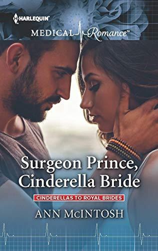 Surgeon Prince, Cinderella Bride by Ann McIntosh