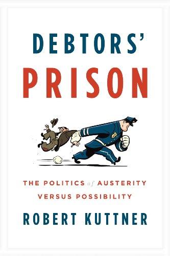 Debtors' Prison: The Politics of Austerity Versus Possibility