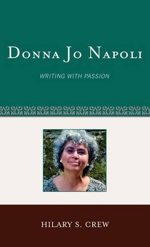 Donna Jo Napoli: Writing with Passion (Studies in Young Adult Literature)