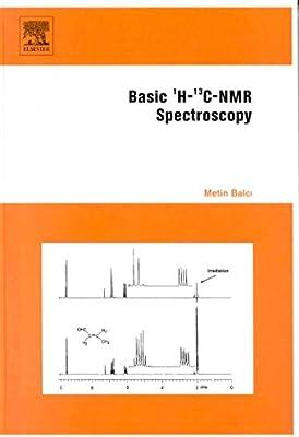 Basic 1h And 13c Nmr Spectroscopy Balci Metin 9780444518118