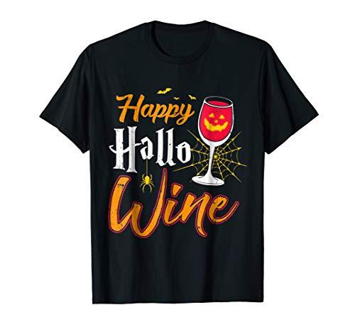 Happy Hallo Wine Funny Halloween T-Shirt