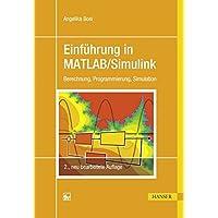 Einführung in MATLAB/Simulink: Berechnung, Programmierung, Simulation