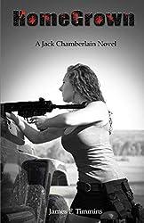 HomeGrown (A Jack Chamberlain Novel Book 3)