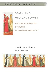 Death and Medical Power (Facing Death)