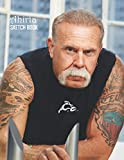 Sketch Book: Paul Teutul Sr Sketchbook 129 pages, Sketching, Drawing and Creative Doodling Notebook to Draw and Journal 8.5 x 11 in large (21.59 x 27.94 cm)