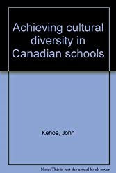 Achieving cultural diversity in Canadian schools