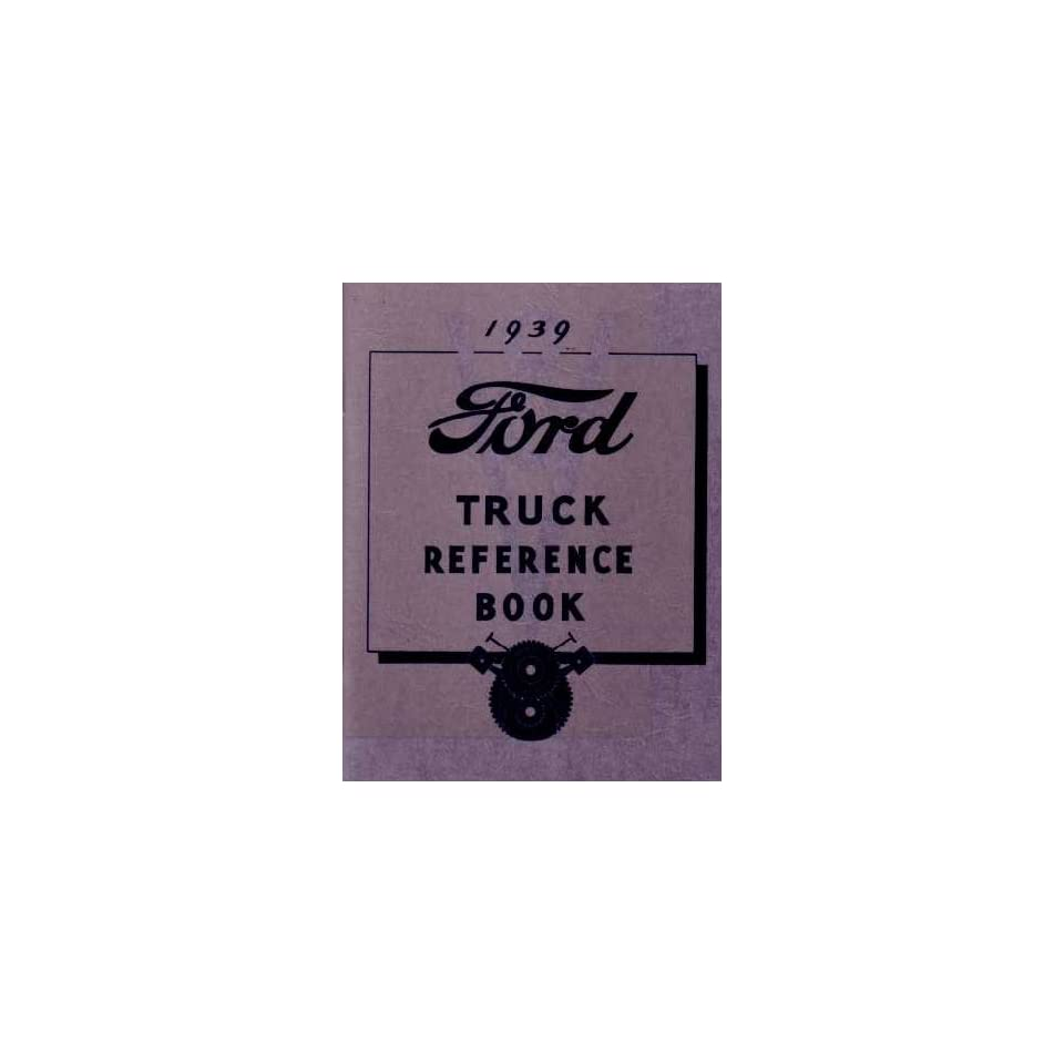 1939 FORD TRUCK Full Line Owners Manual User Guide