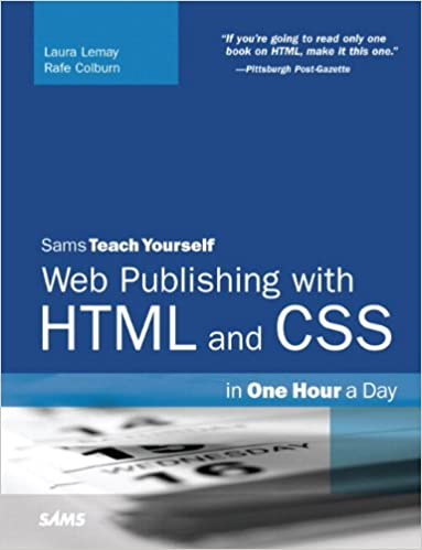 Amazon Com Sams Teach Yourself Web Publishing With Html And Css In