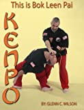 This Is Bok Leen Pai Kenpo, Wilson, Glenn, 0985841117