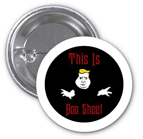 This Is Boo Sheet Trump 2 PACK of 3 Inch Buttons Flare by Sorem -