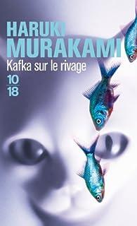 Kafka sur le rivage, Murakami, Haruki