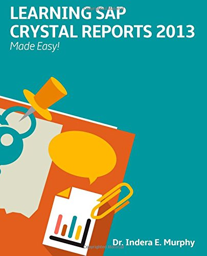 Learning SAP Crystal Reports