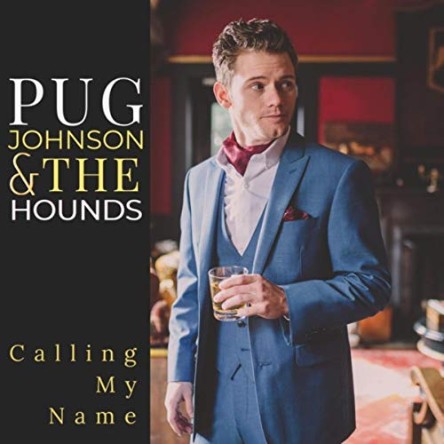 Calling My Name - Calling Hounds