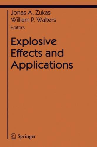 Explosive Effects and Applications (Shock Wave and High Pressure Phenomena) by Springer