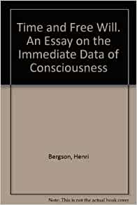 essay on the immediate data of consciousness Time and free will an essay on the immediate data of consciousness by henri bergson free read now data mining, inference, and prediction by various.