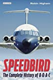 img - for Speedbird: The Complete History of BOAC book / textbook / text book