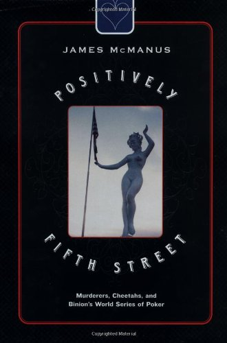 Positively Fifth Street: Murderers, Cheetahs, and Binion
